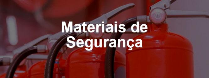 Materiais de Segurança